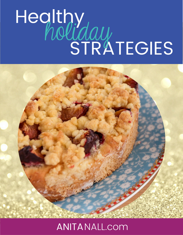 Healthy Holiday Strategies