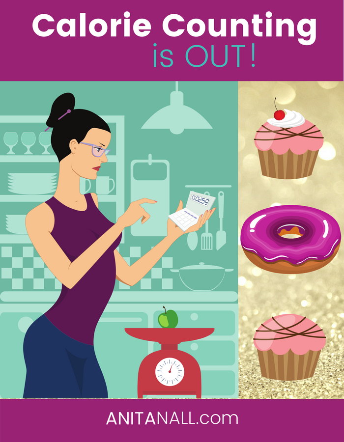 Calorie Counting is OUT!