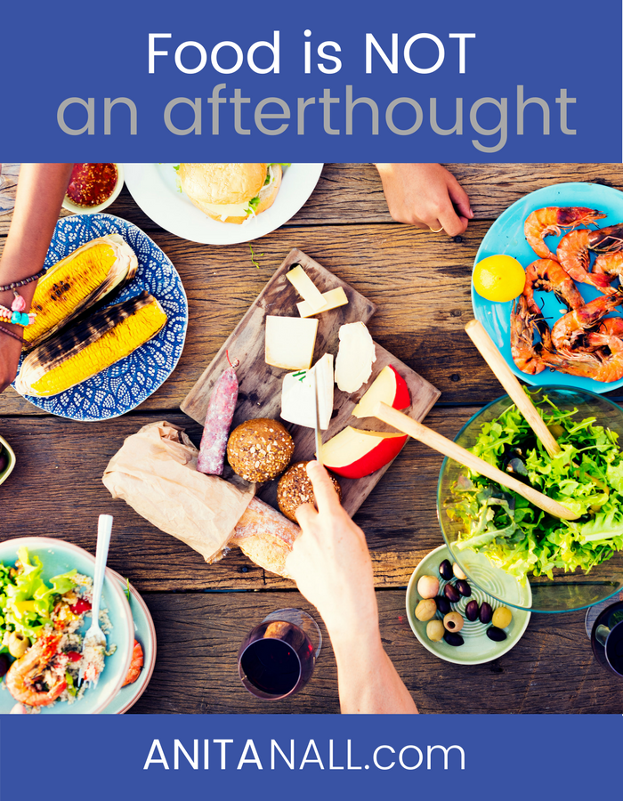 Food is NOT an Afterthought